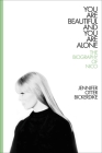 You Are Beautiful and You Are Alone: The Biography of Nico Cover Image