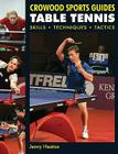 Table Tennis: Skills, Techniques, Tactics Cover Image