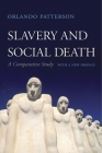 Slavery and Social Death: A Comparative Study, with a New Preface Cover Image