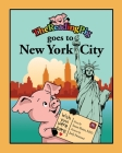 The Reading Pig Goes to New York City Cover Image