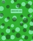 Medicine Log: Large Print - Daily Medicine Tracker Notebook- Undated Personal Medication Organizer Cover Image