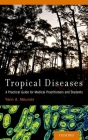 Tropical Diseases: A Practical Guide for Medical Practitioners and Students Cover Image