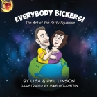 Everybody Bickers! The Art of the Petty Squabble Cover Image