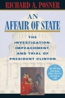 An Affair of State: The Investigation, Impeachment, and Trial of President Clinton Cover Image