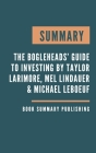 Summary: The Bogleheads' Guide to Investing - Contrarian advice that provides the first step on the road to investment success Cover Image
