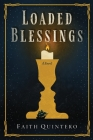 Loaded Blessings Cover Image