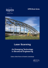 Laser Scanning: An Emerging Technology in Structural Engineering (Isprs Book) Cover Image
