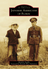 Japanese Americans of Florin (Images of America) Cover Image