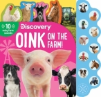 Discovery: Oink on the Farm! (10-Button Sound Books) Cover Image