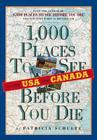 1000 Places to See in the U.S.A. & Canada Before You Die Cover Image