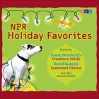 NPR Holiday Favorites Lib/E Cover Image