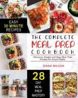 Meal Prep: The Complete Meal Prep Cookbook Delicious, Simple and Easy Meal Prep Recipes for Smart People Cover Image