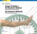 Range of Motion - Ao Neutral-0 Method Measurement and Documentation: Ao Neutral-O Methode Messung Und Dokumentation Cover Image