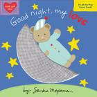 Good Night, My Love (Padded Cloth Covers with Lift-the-Flaps) Cover Image