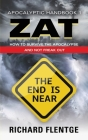 ZAT Zombie Apocalypse Training: How to Survive the Zombie Apocalypse and Not Freak Out Cover Image