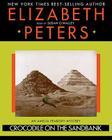 Crocodile on the Sandbank Lib/E (Amelia Peabody Mysteries #1) Cover Image
