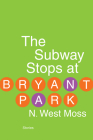 The Subway Stops at Bryant Park Cover Image