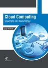 Cloud Computing: Concepts and Technology Cover Image