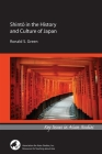 Shintō In the History and Culture of Japan (Key Issues in Asian Studies) Cover Image