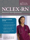 NCLEX-RN Practice Test Questions 2020-2021: NCLEX RN Review Book with 1000+ Practice Exam Questions for the NCLEX Nursing Examination Cover Image