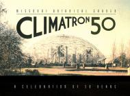 Missouri Botanical Garden Climatron: A Celebration of 50 Years Cover Image