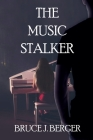 The Music Stalker Cover Image
