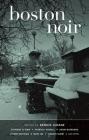 Boston Noir (Akashic Noir) Cover Image