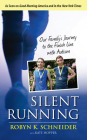 Silent Running: Our Family's Journey to the Finish Line with Autism Cover Image