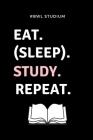 #bwl Studium Eat. (Sleep). Study. Repeat.: A5 Notizbuch PUNKTIERT für Studenten - Coole Geschenkidee zum Studienstart - Abitur - ersten Semester - Sch Cover Image