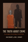 The Truth about Crime: Sovereignty, Knowledge, Social Order Cover Image