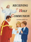 Receiving Holy Communion: How to Make a Good Communion Cover Image