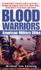 Blood Warriors: American Military Elites Cover Image