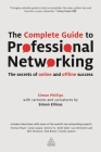 The Complete Guide to Professional Networking: The Secrets of Online and Offline Success Cover Image