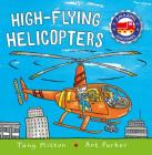 High-flying Helicopters (Amazing Machines) Cover Image