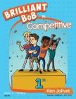 Brilliant Bob is Competitive Cover Image