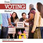 Does Voting Matter? (Points of View) Cover Image