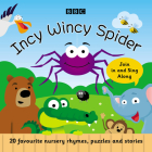 Incy Wincy Spider: Favourite Songs and Rhymes Cover Image