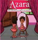 Azara The Little Princess Who Loves Dresses Cover Image