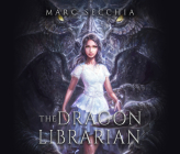 The Dragon Librarian Cover Image