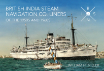 British India Steam Navigation Co. Liners of the 1950's and 1960's Cover Image