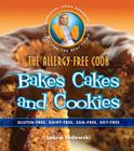 The Allergy-Free Cook Bakes Cakes and Cookies: Gluten-Free, Dairy-Free, Egg-Free, Soy-Free Cover Image