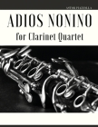 Adios Nonino: Arrangement for Clarinet Quartet Cover Image