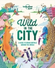 Wild In The City Cover Image