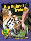 Big Animal Trainer (Odd Jobs) Cover Image