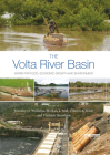 The VOLTA River Basin: Water for Food, Economic Growth and Environment Cover Image