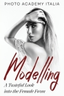 Modelling: A Tasteful Look into the Female Form Cover Image