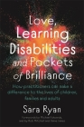 Love, Learning Disabilities and Pockets of Brilliance: How Practitioners Can Make a Difference to the Lives of Children, Families and Adults Cover Image