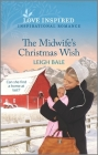 The Midwife's Christmas Wish: An Uplifting Inspirational Romance Cover Image