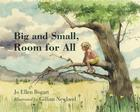 Big and Small, Room for All Cover Image