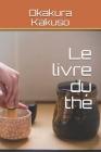 Le livre du thé Cover Image